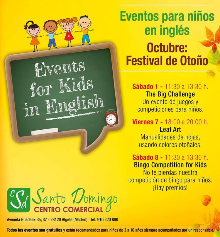 Ya puedes asistir a los eventos para ni�os en ingl�s en el Centro Comercial Santo Domingo de Algete