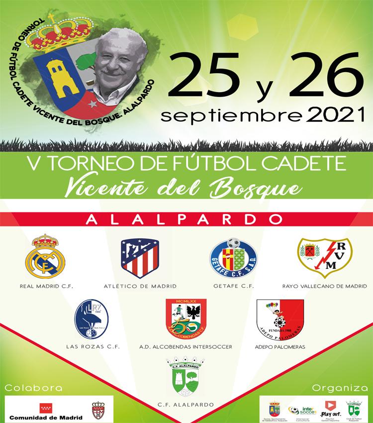 """Alalpardo acoge el """"V Torneo de Fútbol Cadete Vicente del Bosque"""" los días 25 y el 26 de septiembre"""