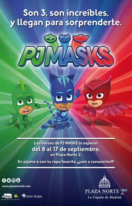 """Disfruta de los """"PJMasks"""" en el Centro Comercial Plaza Norte 2"""