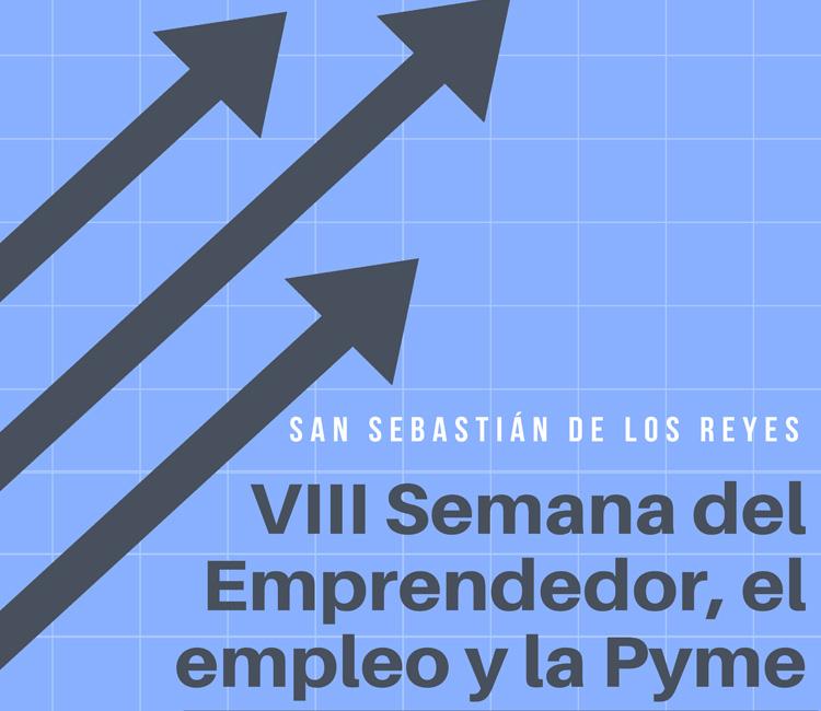 VIII Semana del Emprendedor, la Pyme y el Empleo de Sanse