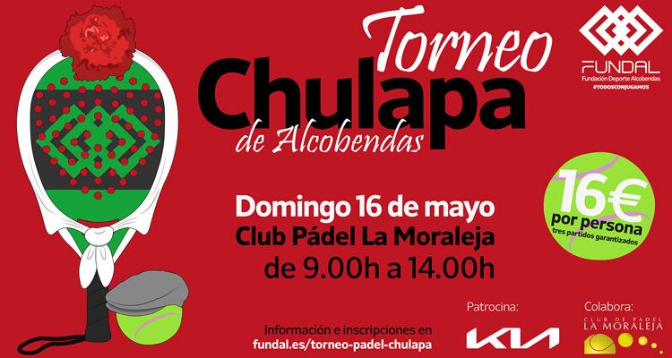 El Torneo Chulapa de Alcobendas de Pádel se celebrará el Domingo, 16 de Mayo