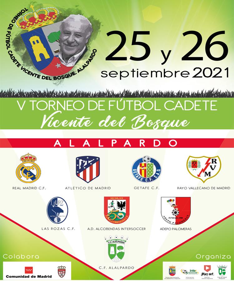 """V Torneo de Fútbol Cadete """"Vicente Del Bosque"""" en Alalpardo. Se celebrará los días 25 y 26 de Septiembre"""