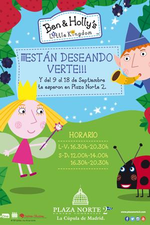 """Disfruta de """"BEN & HOLLY"""" en Plaza Norte 2"""